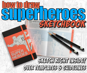 How To Draw Super Heroes Sketchbook