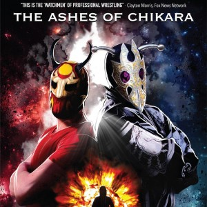 The Ashes of CHIKARA