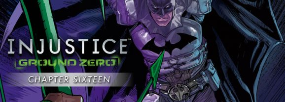Injustice: Ground Zero Exclusive Ch. 16 Exclusive Preview