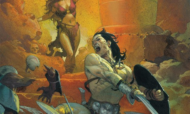 CONAN THE BARBARIAN Makes His Magnificent Return!